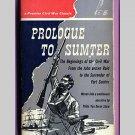 Prologue to Sumter by Philip Van Doren Stern