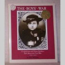 The Boys War - Confederate & Union Soldiers talk About the Civil War by Jim Murphy
