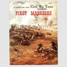 Civil War Times Illustrated Special Edition - First Manassas - July 1980