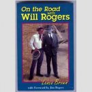 On The Road With Will Rogers by Lance Brown - 1997