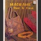 Macrame Start To Finish - #H-193 - 1971