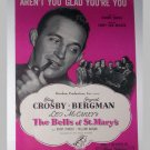 Aren't You Glad You're You - Sheet Music - Bing Crosby