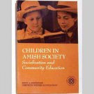 Children In Amish Society – Socialization And Community Education
