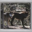 """The Story of Wolves"" - Nature Quest - An Adventure In Nature series C"
