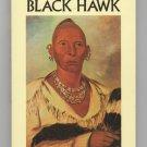 Of Black Hawk by Black Hawk, edited by Milo Milton Quaife