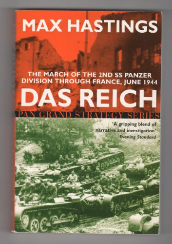 Das Reich - The March of the 2nd SS Panzer Division through France, June 1944 by Max Hastings