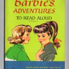 Barbie's Adventures To Read Aloud - 1964 paperback