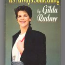 Gilda Radner - It's Always Something