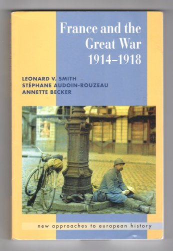 France And The Great War 1914-1918