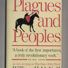 Plagues And Peoples by William H. McNeill - 1976 paperback