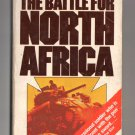 The Battle For North Africa by Brigadier John Strawson - 1977 paperback