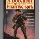 A Doughboy With The Fighting 69th by Albert M. Ettinger & A. Churchill Ettinger