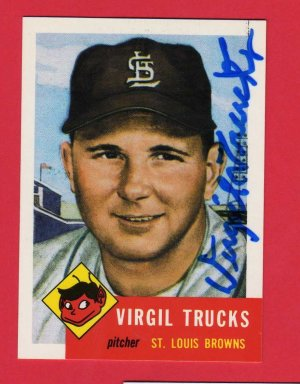 1953 TOPPS ARCHIVES VIRGIL TRUCKS AUTOGRAPH w/FREE SHIPPING!