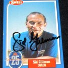 1988 SWELL SID GILLMAN AUTOGRAPH w/FREE SHIPPING!