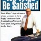 You Will Be Satisfied by Bob Tasca