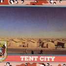 Desert Storm Trading Card Topps 1991 2nd Series Tent City