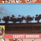 Desert Storm Topps 1991 Trading Card 2nd Series Carpet Bombing