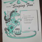 "Vintage 1961 ""More Singing Fun"" Song Book by Lucille F. Wood"