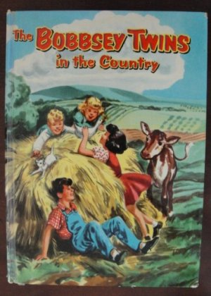 """The Bobbsey Twins in the Country"" by Laura Lee Hope, HC, 1953, Celluloid"