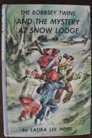 """""""The Bobbsey Twins and the Mystery at Snow Lodge"""" by Laura Lee Hope, HC, 1960"""