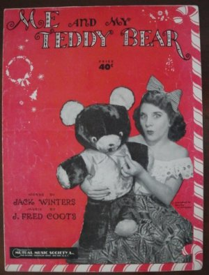"""Vintage 1950  """"Me And My Teddy Bear"""" Sheet Music for Piano by Jack Winters and J. Fred Coots"""