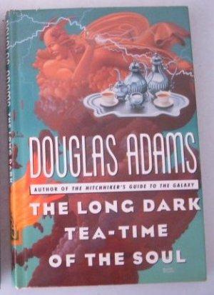 """The Long Dark Tea-Time Of The Soul"" by Douglas Adams, 1988, HC, DJ"