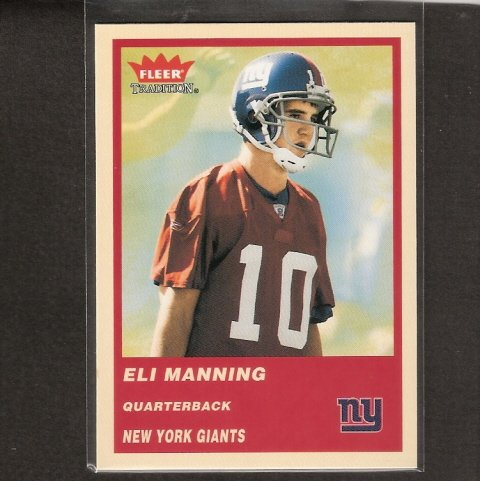 ELI MANNING - 2004 Fleer Tradition ROOKIE CARD - NY Giants & Ole Miss