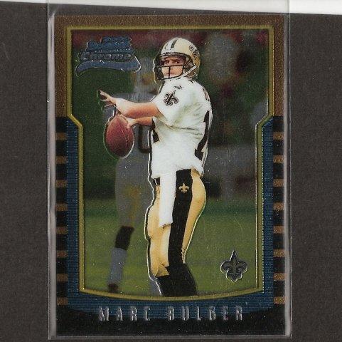 MARC BULGER - 2000 Bowman Chrome ROOKIE CARD - Ravens, Saints & WVU Mountaineers