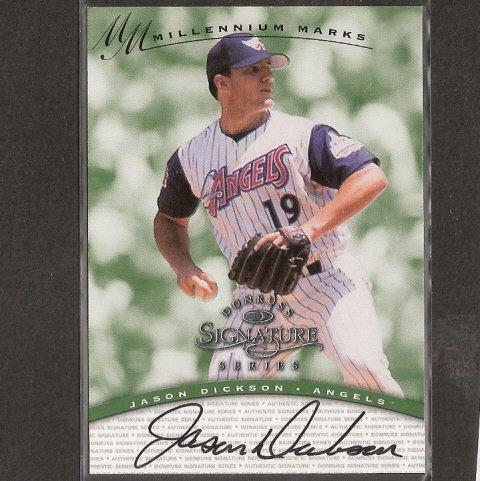 JASON DICKSON - 1997 Donruss Signature Rookie AUTOGRAPH - Angels, Blue Jays