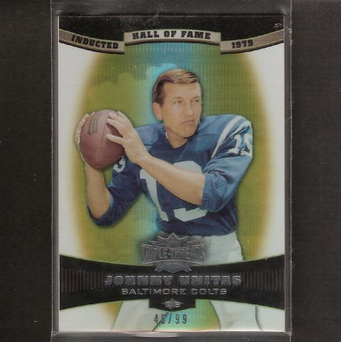 JOHNNY UNITAS - 2006 Topps Triple Threads #46/99 - Baltimore Colts