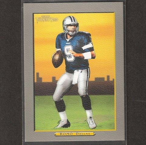 TONY ROMO - 2005 Topps Turkey Red SHORT PRINT -Eastern Illinois & Dallas Cowboys