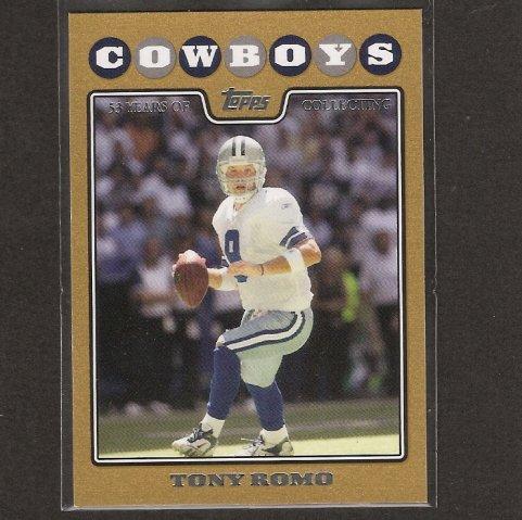 TONY ROMO - 2008 Topps GOLD #985/2008 - Eastern Illinois & Dallas Cowboys