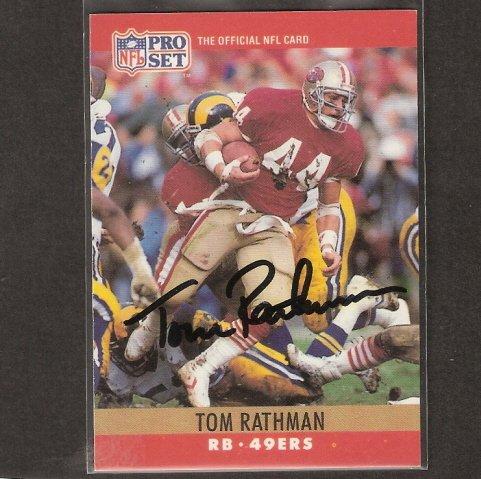 TOM RATHMAN - 49ers & Nebraska Cornhuskers - AUTOGRAPH