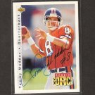 TOMMY MADDOX AUTOGRAPH Upper Deck Rookie Card - Steelers, Broncos - UCLA Bruins