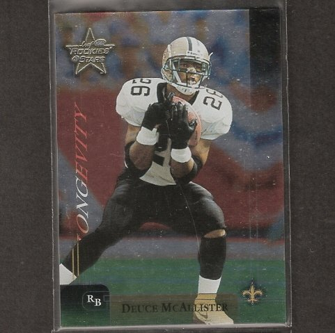 DEUCE McCALLISTER - 2002 Leaf Rookies & Stars LONGEVITY RC - Saints & Ole Miss