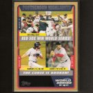 RED SOX Post-Season Highlights 2005 TOPPS GOLD
