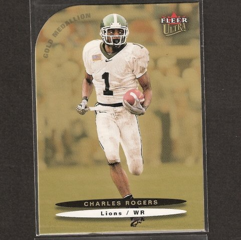 CHARLES ROGERS - 2003 Ultra Rookie Short Print - Detroit Lions & Michigan State Spartans