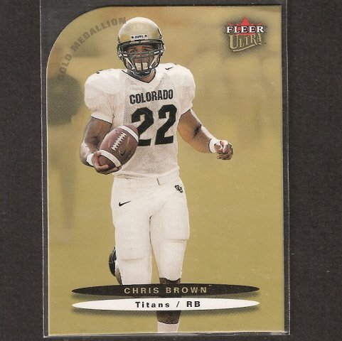 CHRIS BROWN - 2003 Ultra Rookie Short Print - Houston Texans, Titans & Colorado