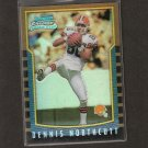 DENNIS NORTHCUTT - 2000 Bowman Chrome Rookie Refractor - Browns, Lions & Arizona Wildcats