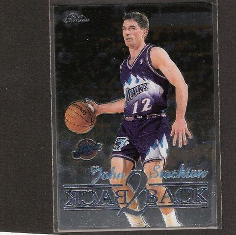 JOHN STOCKTON - 1998-99 Topps Chrome Back 2 Back - Utah Jazz & Gonzaga