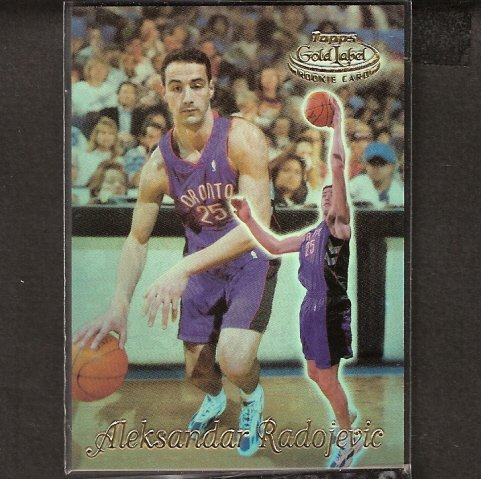 ALEKSANDAR RADOJEVIC - 1999-00 Topps Gold Label ROOKIE