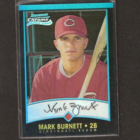 MARK BURNETT - 2001 Bowman Chrome REFRACTOR ROOKIE