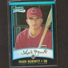 MARK BURNETT - 2001 Bowman Chrome REFRACTOR ROOKIE