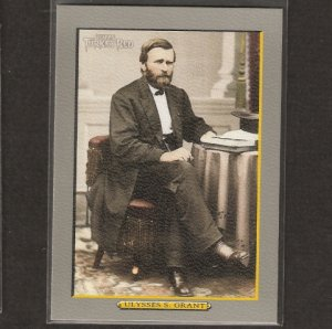 U.S. GRANT - 2005 Topps Turkey Red - President Short Print