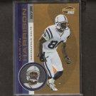 MARVIN HARRISON - 2001 Pacific Invincible - Indianapolis Colts & Syracuse Orangemen