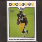 RASHARD MENDENHALL - 2008 Topps RC - Steelers & Illinois Fighting Illini