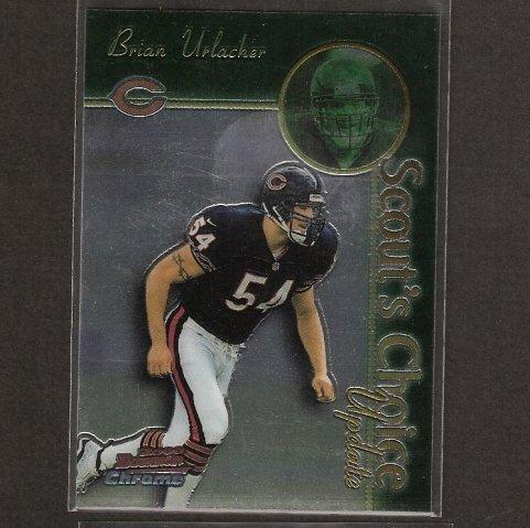 BRIAN URLACHER - 2000 Bowman Chrome Scout's Choice Rookie - Chicago Bears