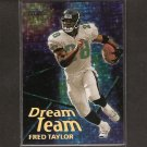 FRED TAYLOR - 2000 Topps Dream Team - Florida Gators