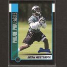 BRIAN WESTBROOK - 2002 Bowman Rookie - 49ers & Eagles