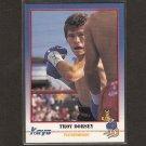 TROY DORSEY - 1991 Kayo Boxing ROOKIE - Mesquita, Texas